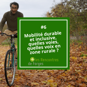 Mobilité durable et inclusive, quelles voix, quelles voies en zone rurale